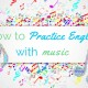 How-to-Practice-English-with-Music